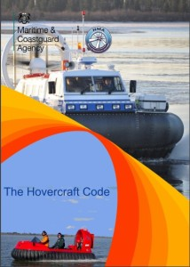 The UK MCA has released a Marine Guidance Note to introduce the Hovercraft Code