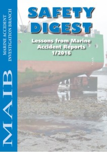 The UK MAIB Safety Digest 2016 has been published and acts as a reminder of what can and does go wrong