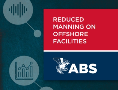 ABS publishes guidance on reduced manning requirements for safe operations